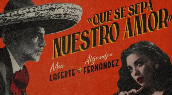 """Uniendo talentos y estilos, Mon Laferte y Alejandro Fernández cantan""""Que Se Sepa Nuestro Amor"""""""