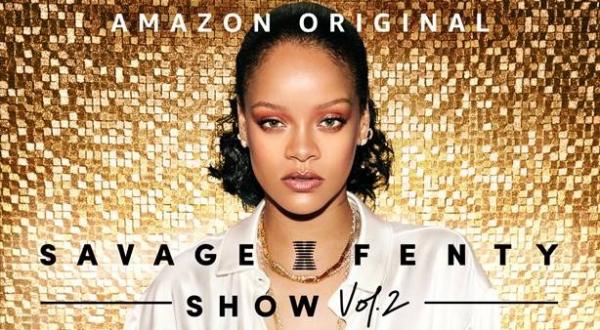 """Regresa """"Savage X Fenty"""" el show anual de Rihanna con más sorpresas"""
