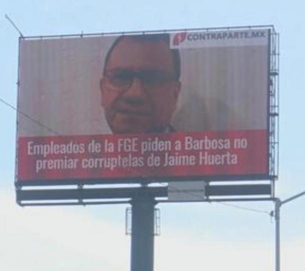Espectacular contra Jaime Huerta / Cortesía: Contraparte.mx